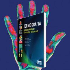"""Imagem da notícia: Lidel launches the book """"Termografia – Imagem Médica e Síndromes Dolorosas"""""""